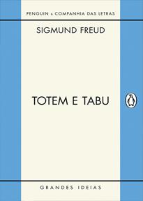 Totem e Tabu - esse não pode faltar.