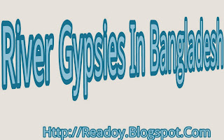 River gypsies in bangladseh