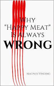 "Why ""Happy Meat"" Is Always Wrong"