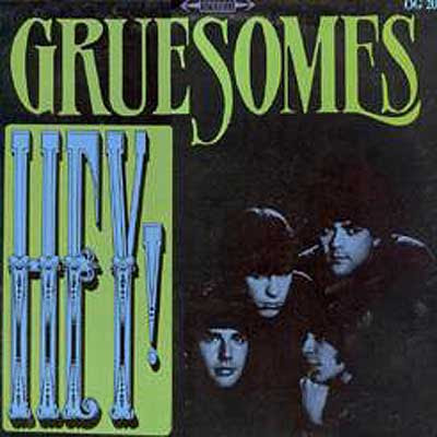 "The Gruesomes ""Hey!"" 1988"