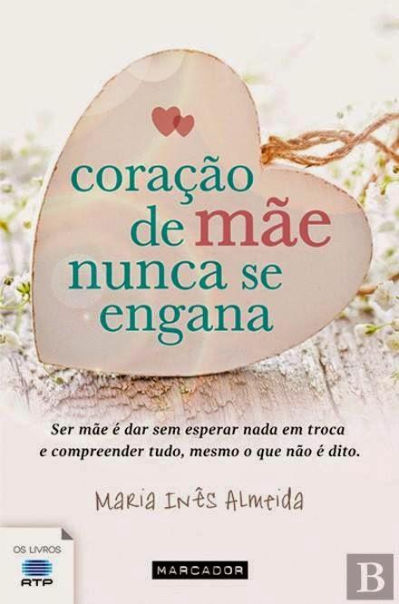 http://www.wook.pt/ficha/coracao-de-mae-nunca-se-engana/a/id/16374587?a_aid=54ddff03dd32b
