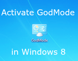 Activate GodMode Windows 8