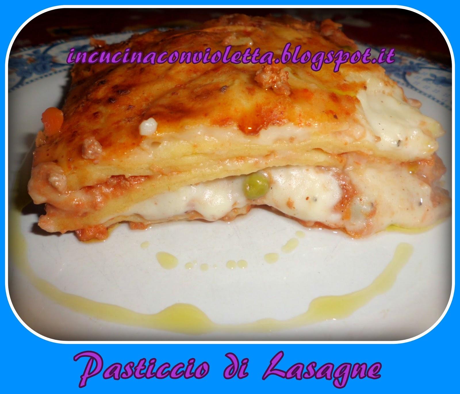 In Cucina Con Violetta: Pasticcio di lasagne