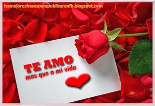 Frases De Amor: Te Amo Más Que A Mi Vida