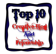 Top 10 Creative Blog and Friendship Award