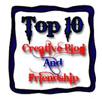 Top 10 Creative Blog and Friendship Award