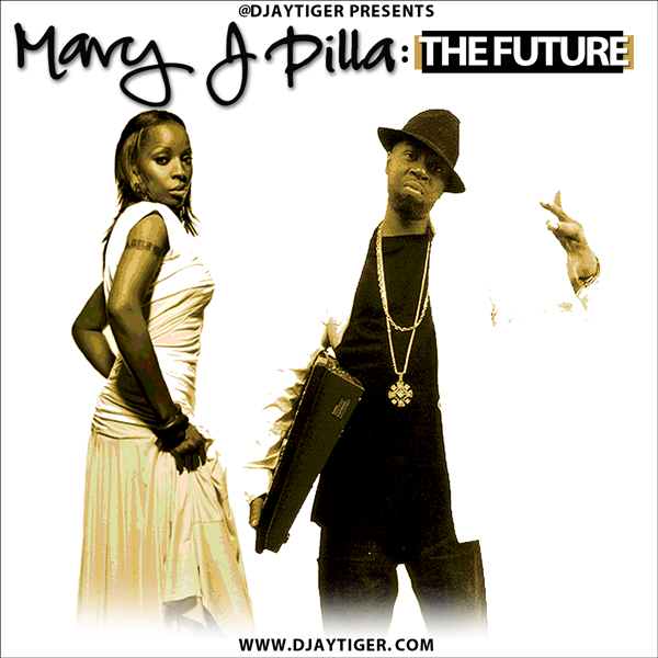 Dj Tiger presents Mary J Dilla : The Future