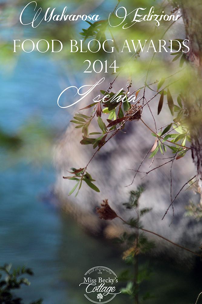 food blog awards 2014 - malvarosa edizioni. vedi ischia e vivi