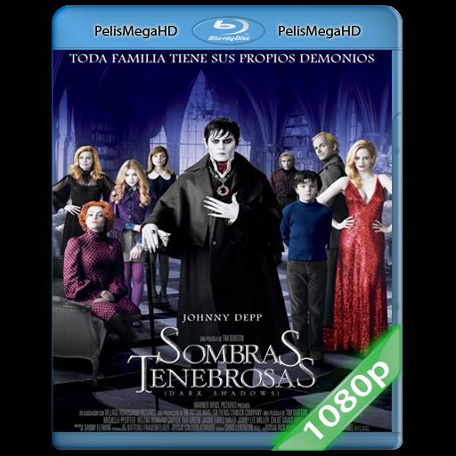 SOMBRAS TENEBROSAS (2012) 1080P HD MKV ESPAÑOL LATINO