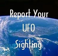 Report Your UFO Sighting.
