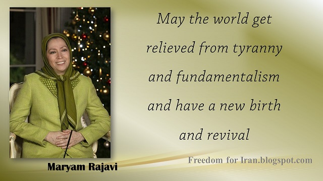 Iran-Maryam Rajavi's New Year and Christmas greetings  23 December 2015