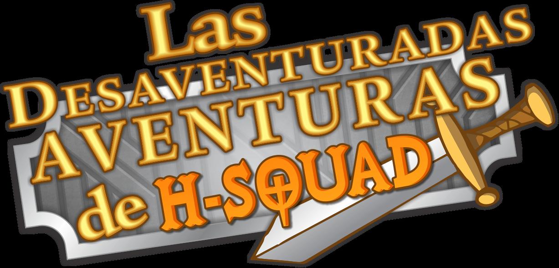 La Desaventuradas Aventuras de H-Squad