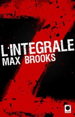 http://unpapillondanslalune.blogspot.fr/2014/04/world-war-z-dans-lintegrale-z-de-max.html