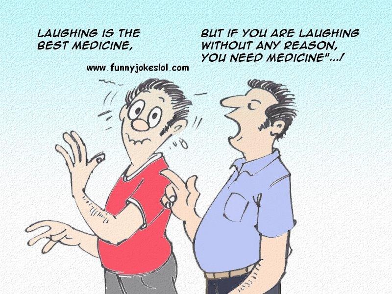Laughter Is The Best Medicine Jokes