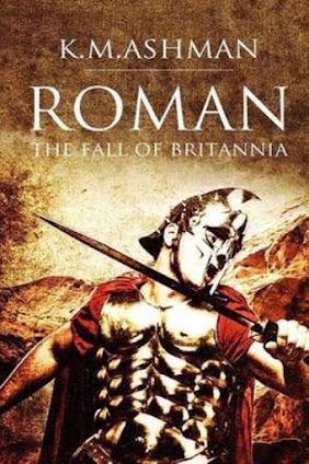 The Fall of Britannia by K.M.Ashman