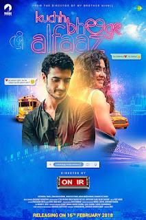 Kuchh Bheege Alfaaz (2018) Hindi Movie HDTVRip | 720p | 480p