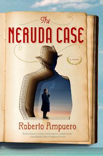 The Neruda case - Roberto Ampuero