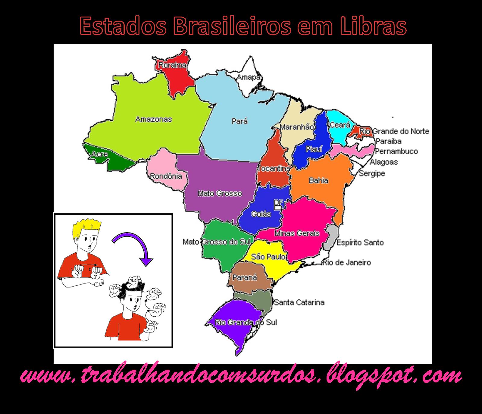 Amado Trabalhando com Surdos: Estados Brasileiro em Libras TZ54