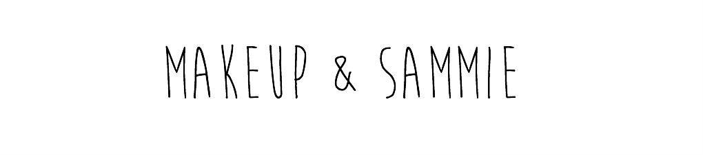 MAKEUP & SAMMIE