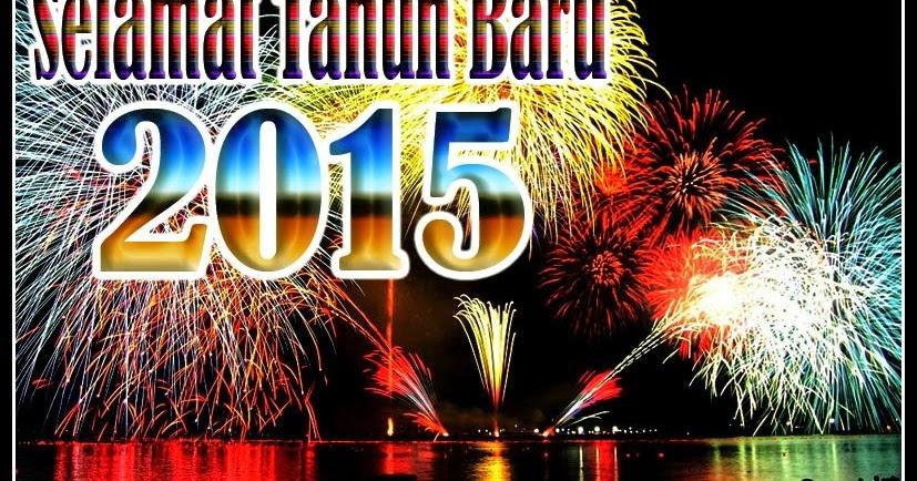 Kata Kata Ucapan Selamat Tahun Baru 2015 Paling Keren   Kata Bijak Inspirasi