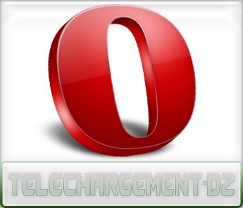 Opera : Présentation téléchargement-dz.com