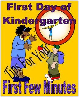 Tips for First Day of Kindergarten - First Minutes