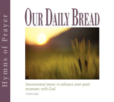 Our Daily Bread-Hymns Of Prayer-Vol 8-