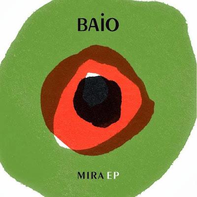 Baio - Mira EP