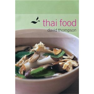 Thai cookbook thai food by david thompson so he knows that some ingredients are only in thai but he can use ingredients that are similar in other countries to cook forumfinder Image collections