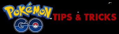 Pokemon Go Tips & Tricks