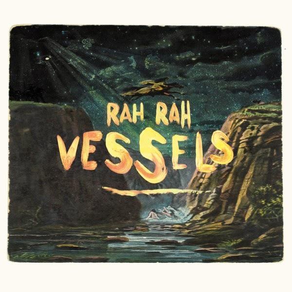 Rah Rah - Vessels