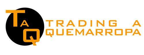Trading A Quemarropa