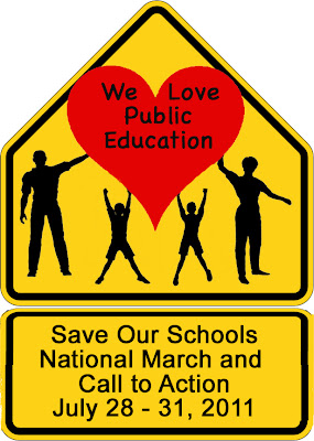 Save Our Schools March & National Call to Action! July 28-31, 2011 in Washington, D.C. and around the country