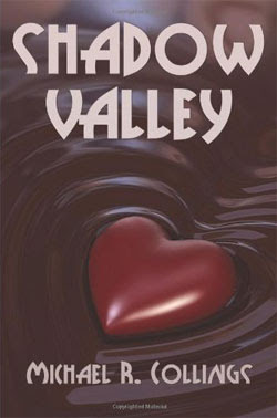 Shadow Valley by Michael R. Collings