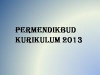 Permendikbud Terbaru Tentang Kurikulum 2013