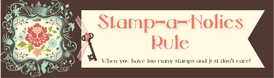 Stamp-a-holics Rule