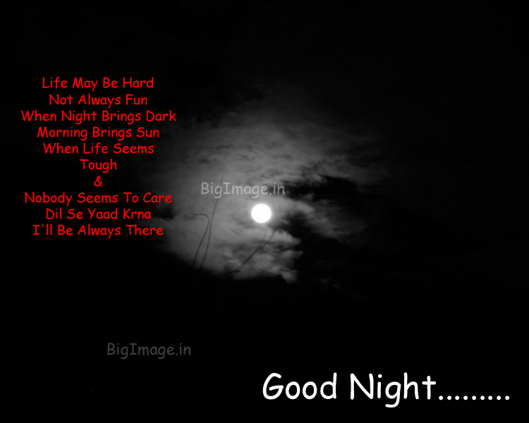 Good Night Greetings And Messages Life May Hard Not Always Fun When