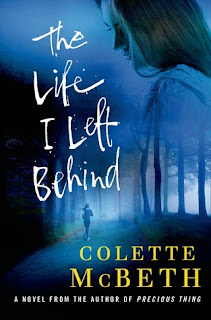 The Life I Left Behind, Colette McBeth