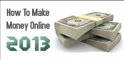 Methods to Make Instant Money Online in 2013
