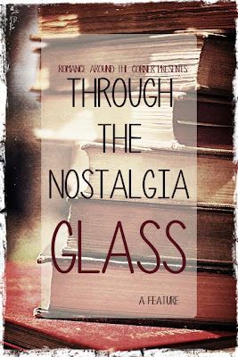 Through the Nostalgia Glass a Romance Around the Corner feature