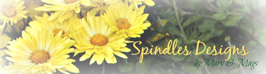 Spindles Designs              by Mary & Mags