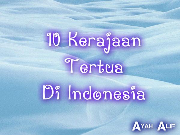 10 Kerajaan tertua di Indonesia