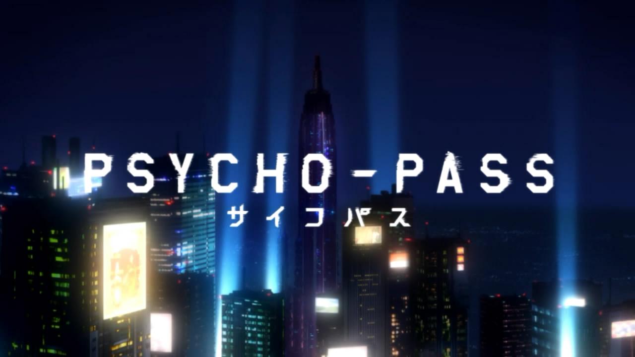 Animes #1 - Psycho-Pass