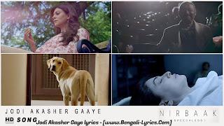 Jodi Akasher Gaaye lyrics from Nirbaak (2015)