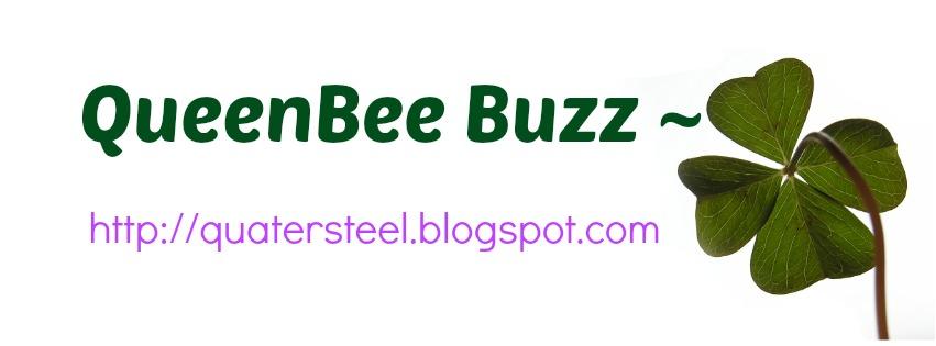 QueenBee Buzz~