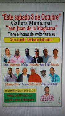 Grandiosa Jugada Especial en el Club Gallistico La Municipal de San Juan Maguana 8 de Octubre