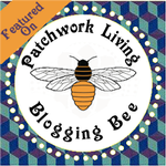 patchwork living bloggin bee featured post