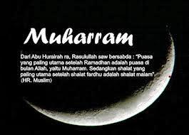 Kemuliaan Keutamaan Amalan Ibadah Bulan Muharram
