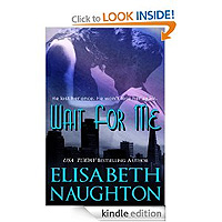 FREE: Wait For Me by Elisabeth Naughton