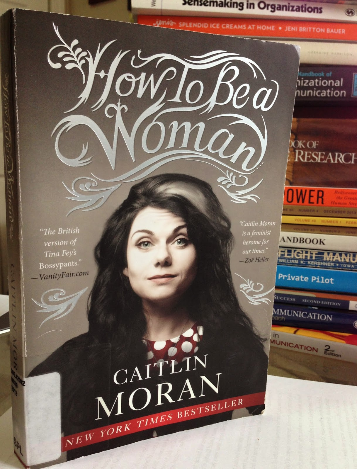 'How to be a Woman' an accessible and funny discussion of the other f-word: feminism